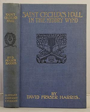 Saint Celilia's Hall in the Niddry Wynd etc.etc.: Harris, David Fraser