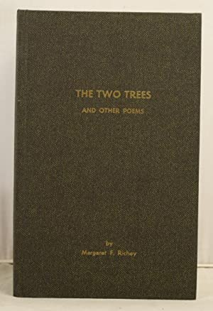 The Two Trees and other poems: Richey, Margaret F.