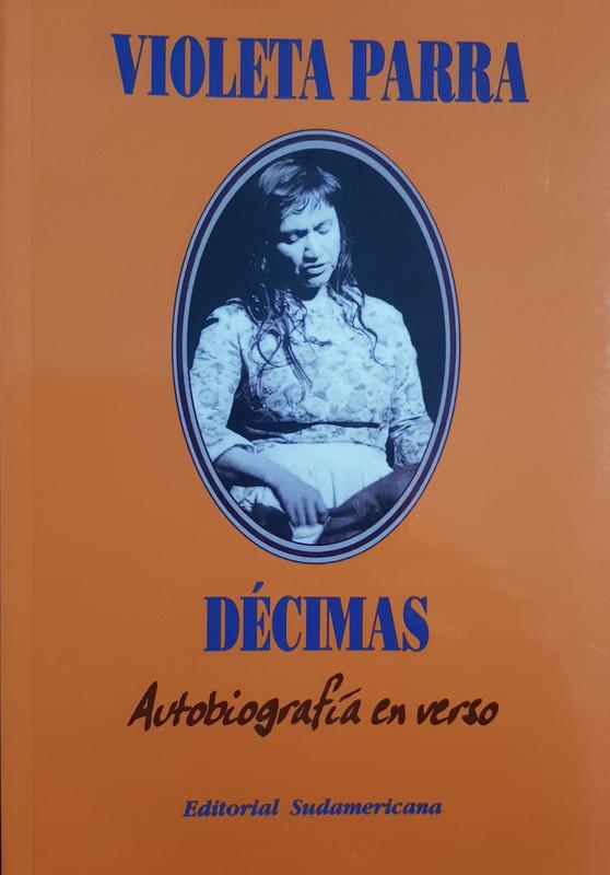 Decimas autobiografia en verso - Parra,Violeta