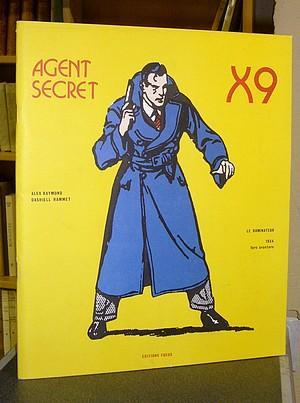 Agent secret X9 - 1 - Dominateur: Raymond, Alex -