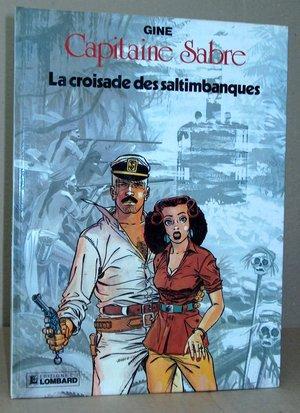 Capitaine Sabre - 4 - Croisade des: Gine - Gine