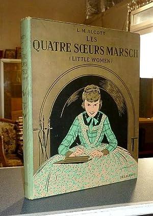 Les quatre soeurs Marsch (Little Women): Alcott, Louis M.