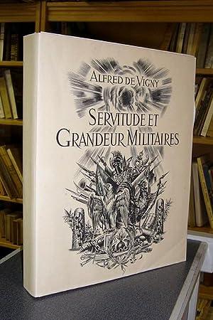 Servitude et Grandeur Militaires: Vigny, Alfred de