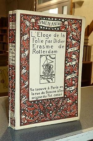 L'Éloge de la Folie par Didier Erasme: Erasme