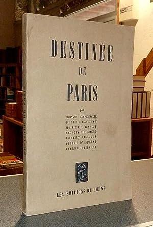 Destinée de Paris: Champigneulle, B. &