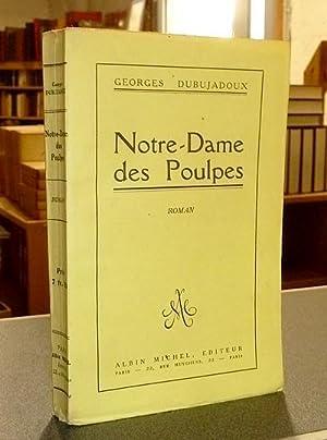 Notre-Dame des Poulpes: Dubujadoux, Georges