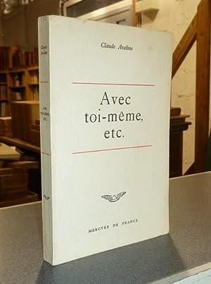 Avec toi-même, etc.: Aveline, Claude