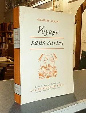 Voyage sans cartes: Greene, Graham