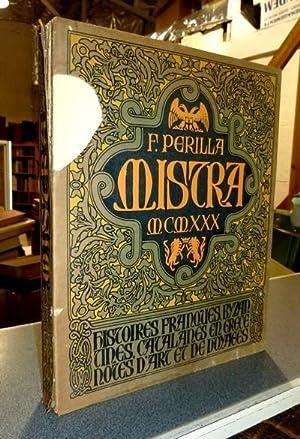 Mistra. Histoires franques-bizantines-catalanes. En Grèce = Notes: Perilla, F.