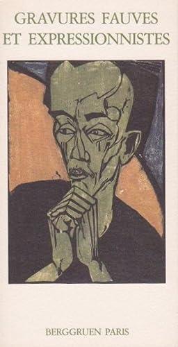 Gravures Fauves et Expressionistes: Berggruen & Cie.