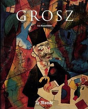 GEORGE GROSZ 1893-1959: KRANZFELDER