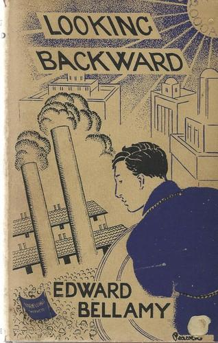 Looking Backward By Edward Bellamy Abebooks