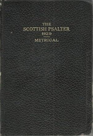 The Scottish Psalter 1929 Metrical Version and: Wauchope Stewart, G.