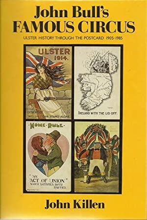 John Bull's Famous Circus Ulster History Through: Killen, John: