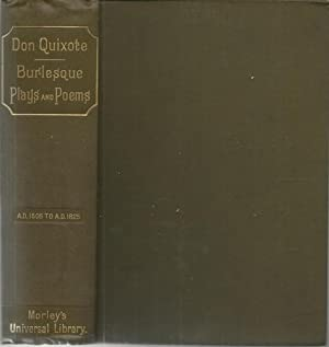 Don Quixote Burlesque Plays and Poems. (A.D. 1605 to A.D. 1825).: Morley, Henry, editor: