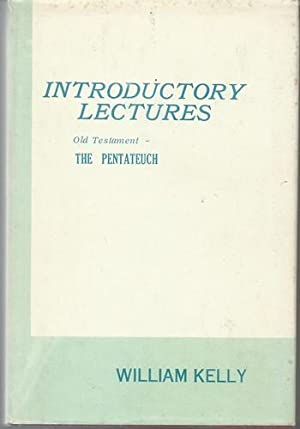 Lectures Introductory to the Study of the Pentateuch.