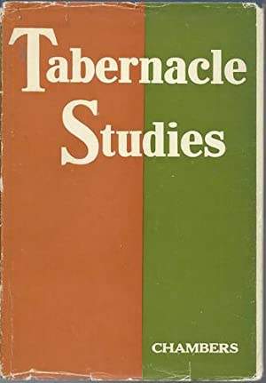 Tabernacle Studies.