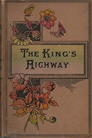 The King's Highway, or Illustrations of the Ten Commandments.