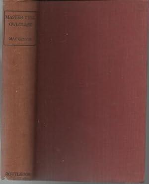 Master Tyll Owlglass His Marvellous Adventures and: MacKenzie, K. R.