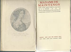 Madame de Maintenon her Life and Times: Dyson, C.C:
