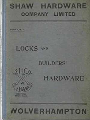 Section 1 Locks and Builders Hardware.: Shaw Hardware Company