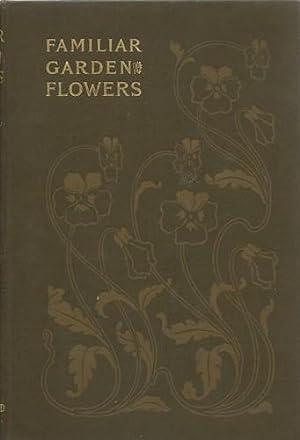 Familiar Garden Flowers.: Hulme, F. Edward