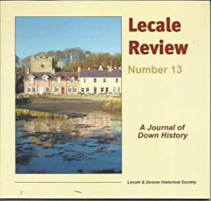 Lecale Review A Journal of Down History: Lecale Historical Society: