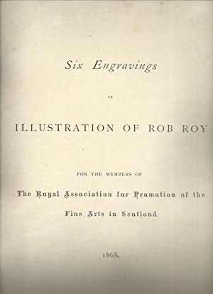 "Six Engravings in Illustration of ""Rob Roy."": The Royal Association"
