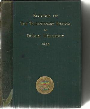 Records of The Tercentenary Festival of the: Mahaffy, Rev JP,