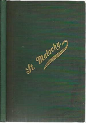 The Life of Saint Malachy being a: O'Laverty, Rev. James: