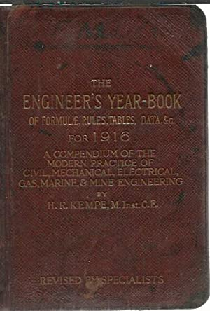 The Engineer's Year-Book of Formulae, Rules, Tables,: Kempe, H. R.