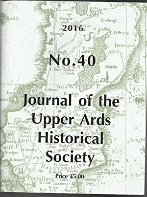 Journal of the Upper Ards Historical Society: Upper Ards Historical