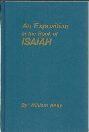 An Exposition of the Book of Isaiah with a New Version.