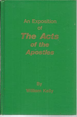 An Exposition of The Acts of the Apostles.