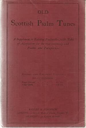 Old Scottish Psalm Tunes A Supplement to: J.S.A.: