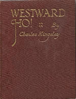 Westward Ho! or the Voyages and Adventures: Kingsley, Charles: