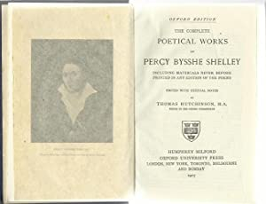 The Complete Poetical Works of Percy Bysshe: Hutchinson, T: