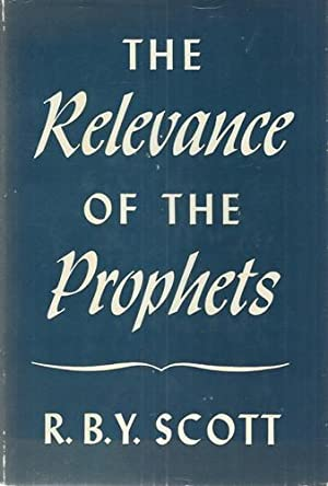 The Relevance of the Prophets.