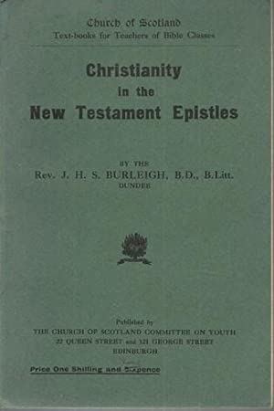 Christianity in the New Testament Epistles.