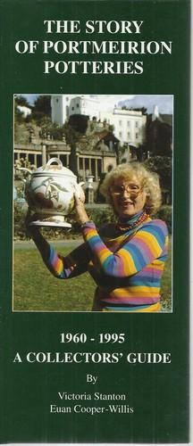 The Story of Portmeirion Potteries 1960-1995 SA: Stanton, Victoria and