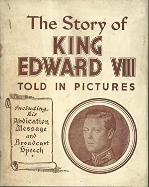 The Story of King Edward VIII Told