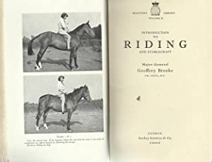 Introduction to Riding and Stablecraft.: Brooke, Major-General Geoffrey:
