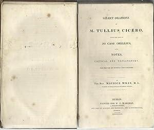 Select Orations of M. Tullius Cicero: McKay, Maurice, The