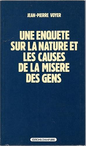 Une enquête sur la nature et les: Jean Pierre Voyer