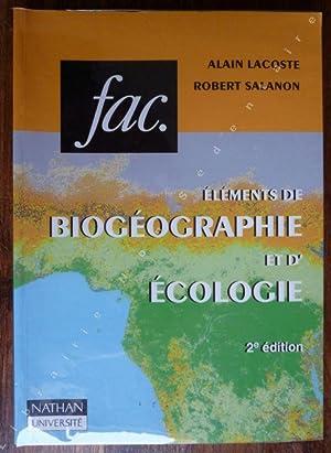 Eléments de Biogéographie et d'écologie ( 2e: Lacoste Alain -
