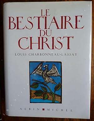 Le Bestiaire Du Christ: Charbonneau-Lassey Louis