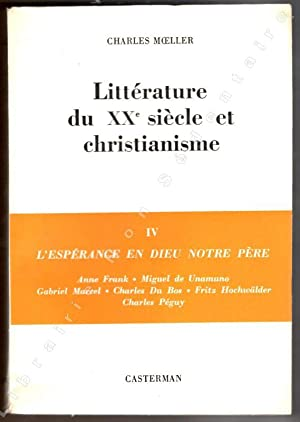 Littérature du XXe Siècle et christianismeIV L'espérance: Moeller Charles