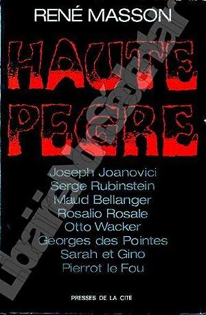Haute Pègre Joseph Joanovici - Serge Rubinstein: Masson René