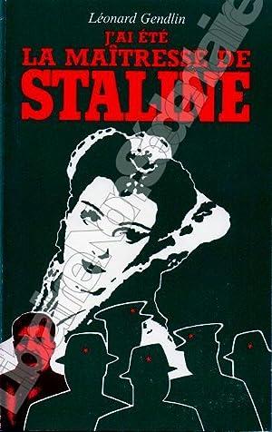 J'ai été la maîtresse de Staline: Gendlin Léonard