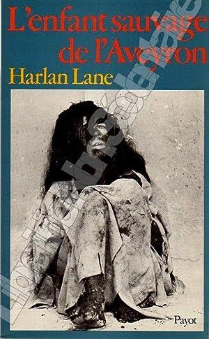 L'enfant sauvage de l'Aveyron: Lane Harlan
